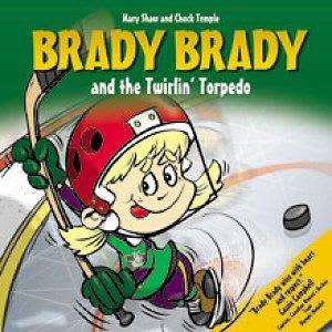 Brady Brady and The Twirlin' Torpedo Children's Book
