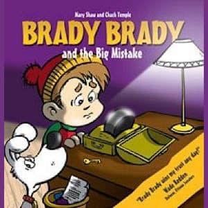 Brady Brady and The Big Mistake Children's Book