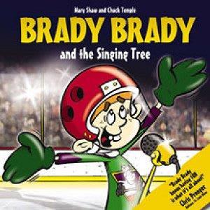 Brady Brady The Singing Tree Children's Book