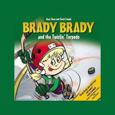 (Brady Brady and The Twirlin' Torpedo Children's Book)