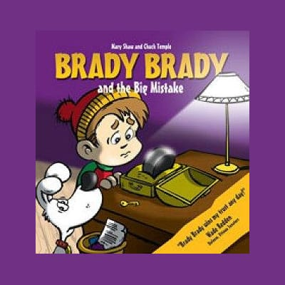 (Brady Brady and The Big Mistake Children's Book)