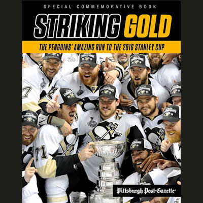 (Pittsburgh Penguins Striking Gold 2016 Stanley Cup Book)