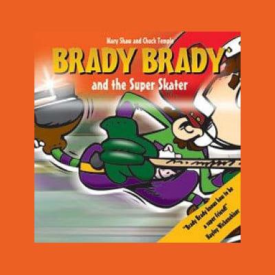 (Brady Brady and The Super Skater Children's Book)