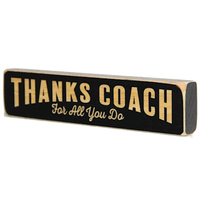 """(Painted Pastimes """"Thanks Coach for all you do"""" Sign)"""