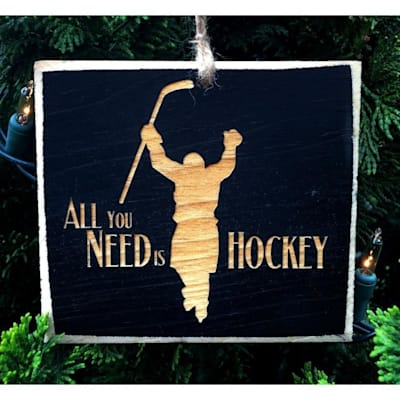 (Painted Pastimes All You Need Is Hockey Ornament)