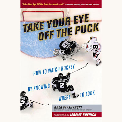 (Take Your Eye Off the Puck)