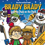 Brady Brady and The Puck On The Pond Children's Book