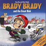 Brady Brady and The Great Rink Children's Book