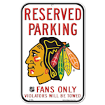 Wincraft NHL Reserved Parking Sign - Chicago Blackhawks