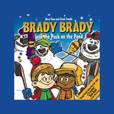 (Brady Brady and The Puck On The Pond Children's Book)