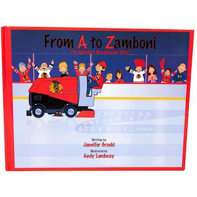(From A to Zamboni - Blackhawks)