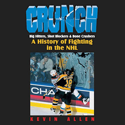 One Size (Crunch: Big Hitters, Shot Blockers and Bone Crushers: A History of Fighting in the NHL)