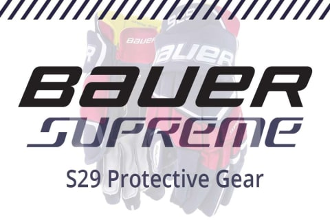 Introducing the 2019 Bauer Supreme S29 Protective Gear